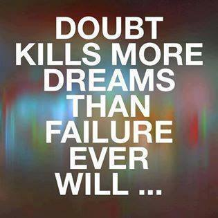 doubt kills dreams