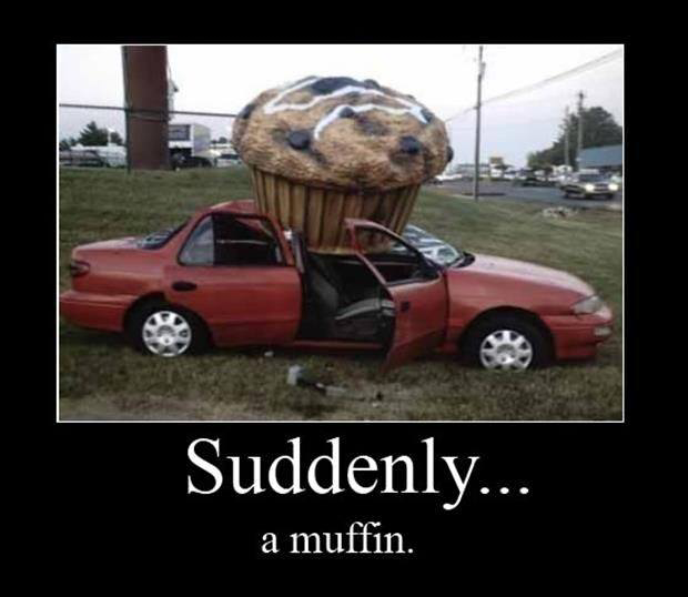 muffins are good
